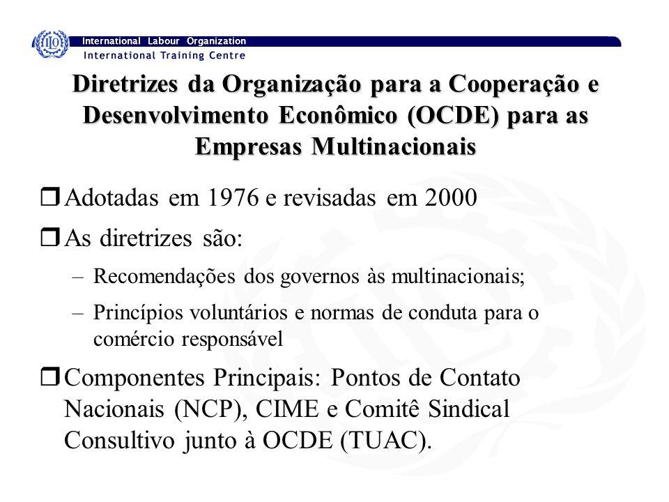 Diretrizes da Organização para a Cooperação e Desenvolvimento Econômico (OCDE) para as Empresas Multinacionais rAdotadas em 1976 e revisadas em 2000 r
