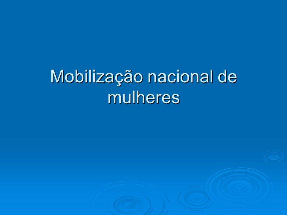 Mobilização nacional de mulheres