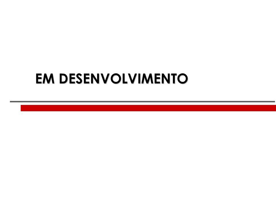 EM DESENVOLVIMENTO