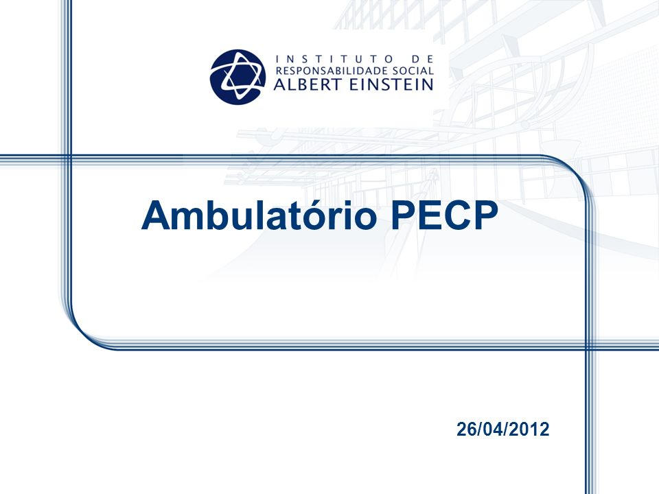 26/04/2012 Ambulatório PECP