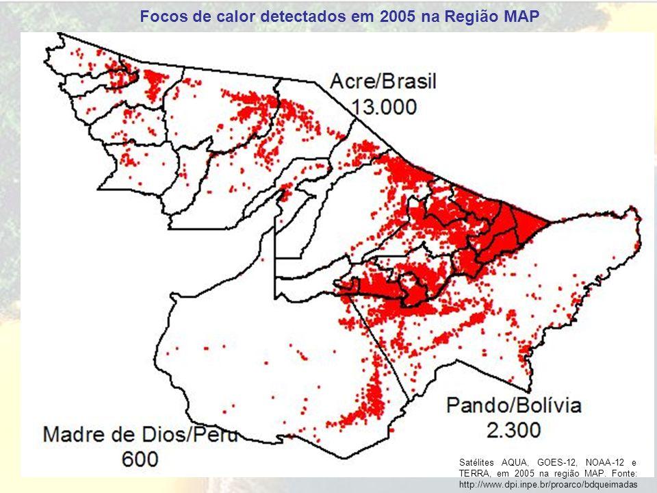 Focos de calor detectados em 2005 na Região MAP Satélites AQUA, GOES-12, NOAA-12 e TERRA, em 2005 na região MAP. Fonte: http://www.dpi.inpe.br/proarco