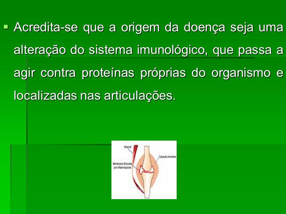A artrite reumatóide é uma doença que acomete mais os indivíduos do sexo feminino (de 3 a 5 vezes mais do que os do sexo masculino) e tem seu pico de incidência entre 35 e 55 anos.