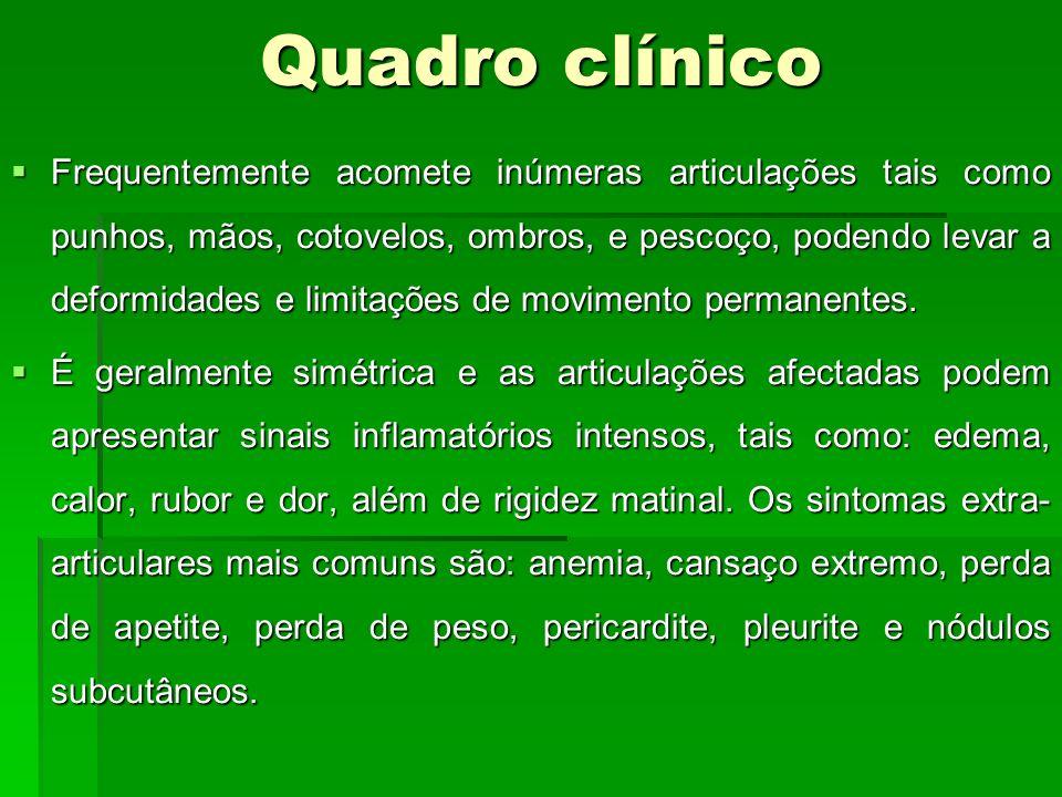 Critérios diagnósticos Rigidez matinal (dificuldade de movimentação ao acordar); Rigidez matinal (dificuldade de movimentação ao acordar); Artrite de três ou mais áreas, com sinais inflamatórios; Artrite de três ou mais áreas, com sinais inflamatórios; Nódulos reumatóides; Nódulos reumatóides; Factor reumatóide sérico positivo; Factor reumatóide sérico positivo; Alterações radiográficas, tais como erosões ou descalcificações articulares.