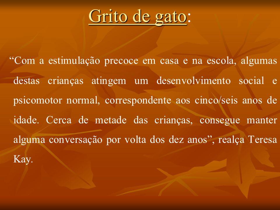 Doenças raras em Portugal: Síndrome Cri-du-Chat A síndrome Cri-du-chat, ou Grito de Gato é a delecção autossómica mais frequente no Homem.
