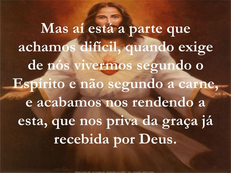 Um outro exemplo: é o fato de Cristo ter morrido numa cruz para nos remir do pecado, salvar nossas almas.