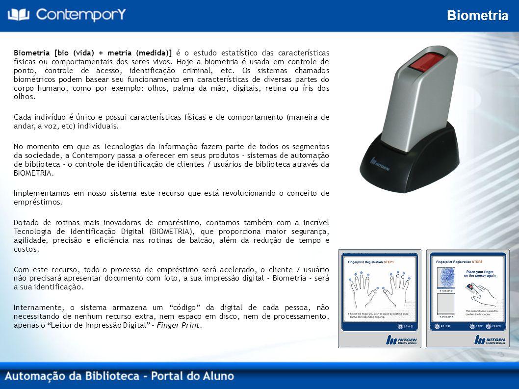 Biometria Biometria [bio (vida) + metria (medida)] é o estudo estatístico das características físicas ou comportamentais dos seres vivos.