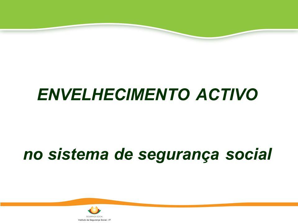 ENVELHECIMENTO ACTIVO no sistema de segurança social