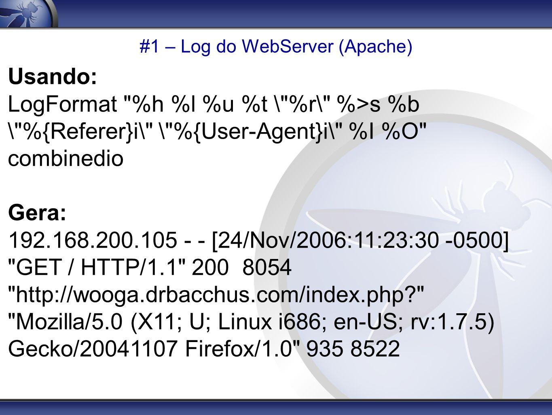 #1 – Log do WebServer (Apache) Usando: LogFormat