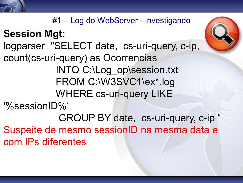 #1 – Log do WebServer - Investigando Session Mgt: logparser