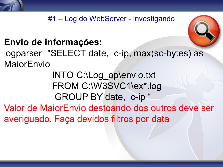 #1 – Log do WebServer - Investigando Envio de informações: logparser