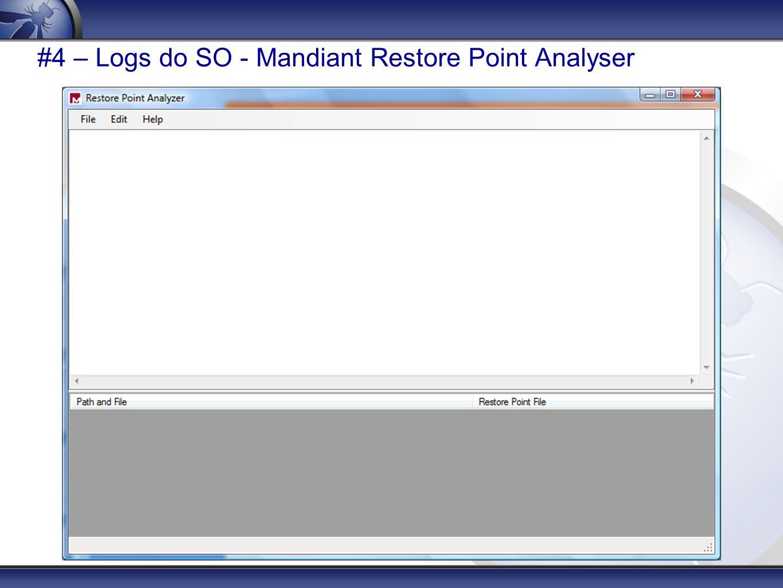 #4 – Logs do SO - Mandiant Restore Point Analyser