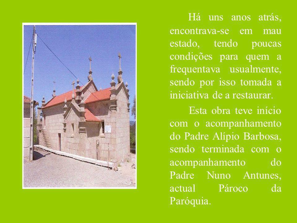 Por iniciativa do Pároco Nuno Antunes foi comprado um Órgão de tubos, que foi comprado com a ajuda das pessoas da Freguesia.