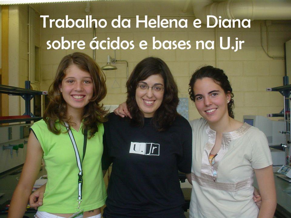 Trabalho da Helena e Diana sobre ácidos e bases na U.jr