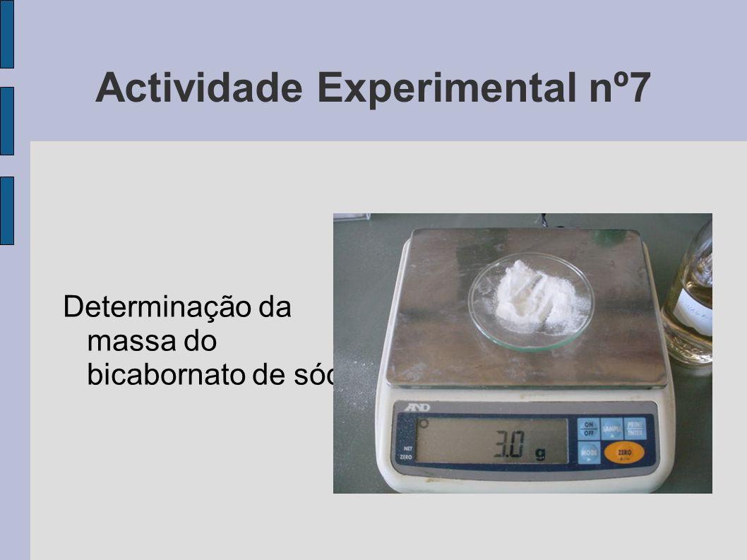 Actividade Experimental nº7 Determinação da massa do bicabornato de sódio