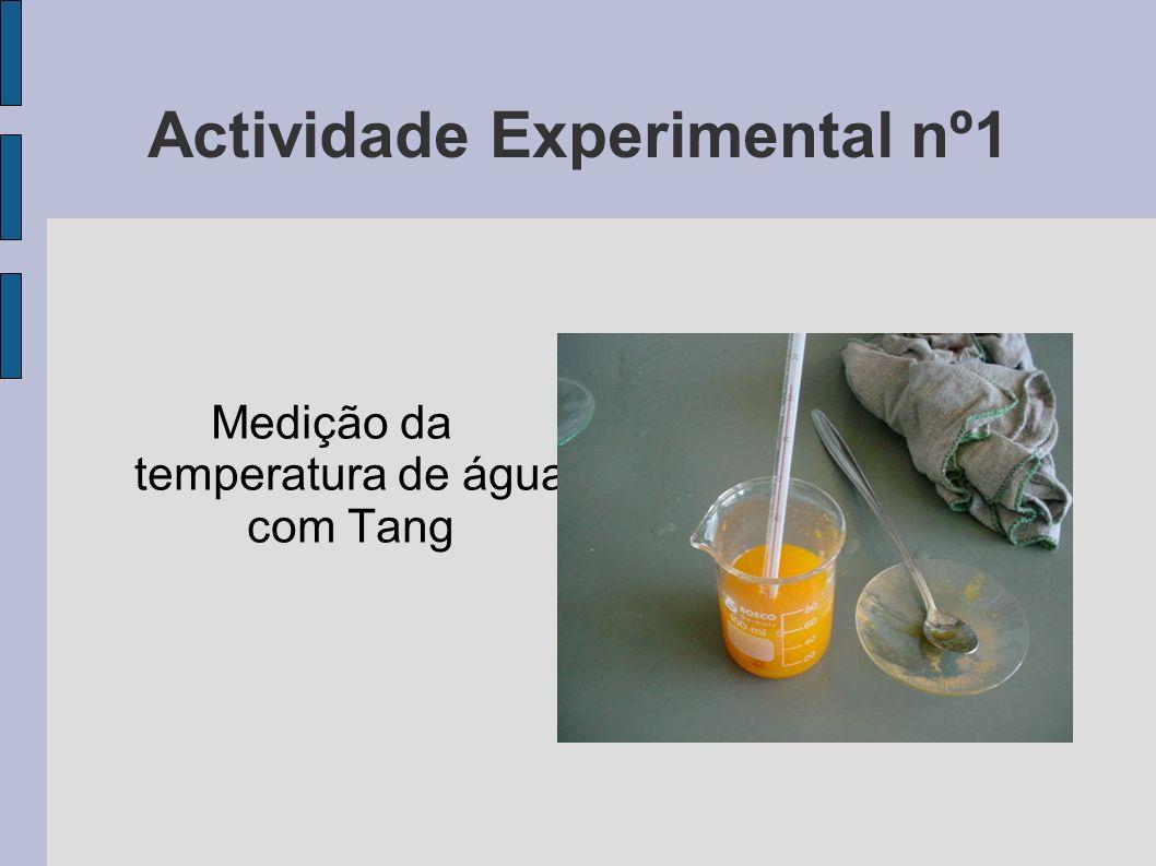Actividade Experimental nº1 Medição da temperatura de água com Tang