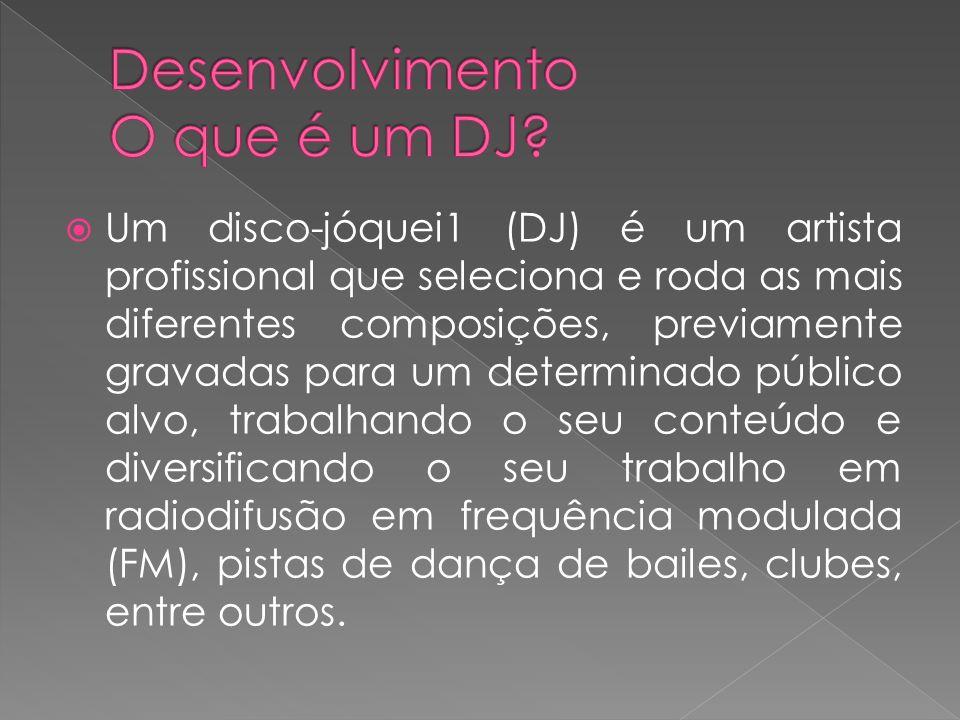 Um disco-jóquei1 (DJ) é um artista profissional que seleciona e roda as mais diferentes composições, previamente gravadas para um determinado público