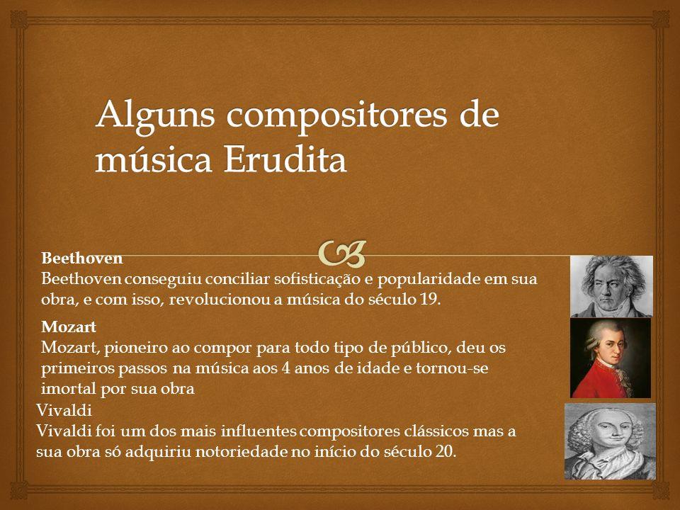 Na música popular, o compositor escreve a música para canções.