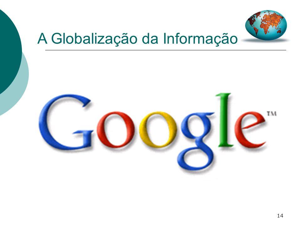 14 A Globalização da Informação