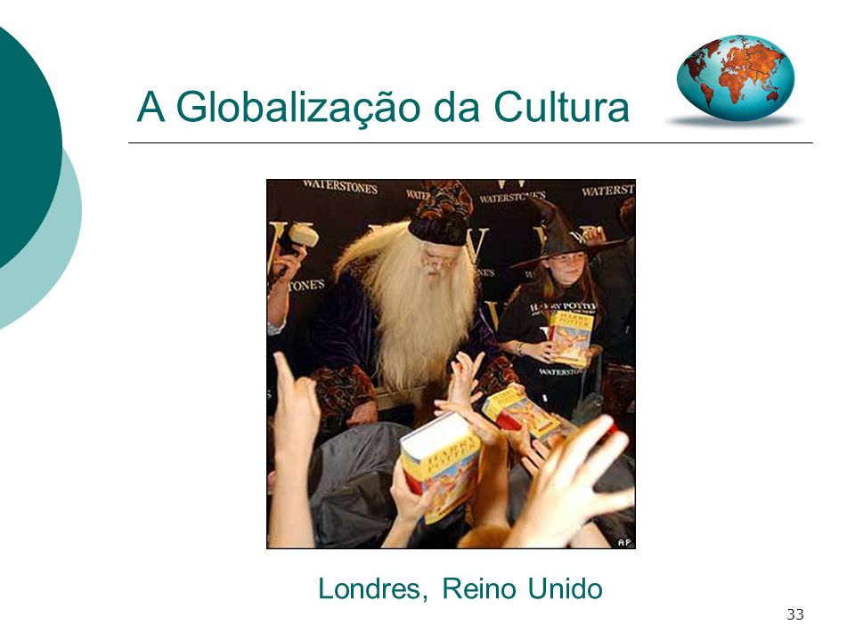 33 A Globalização da Cultura Londres, Reino Unido