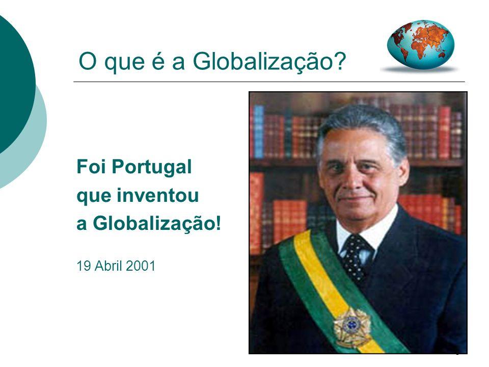 9 A Mundialização do Mundo!