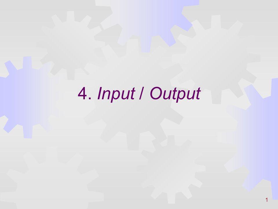 1 4. Input / Output
