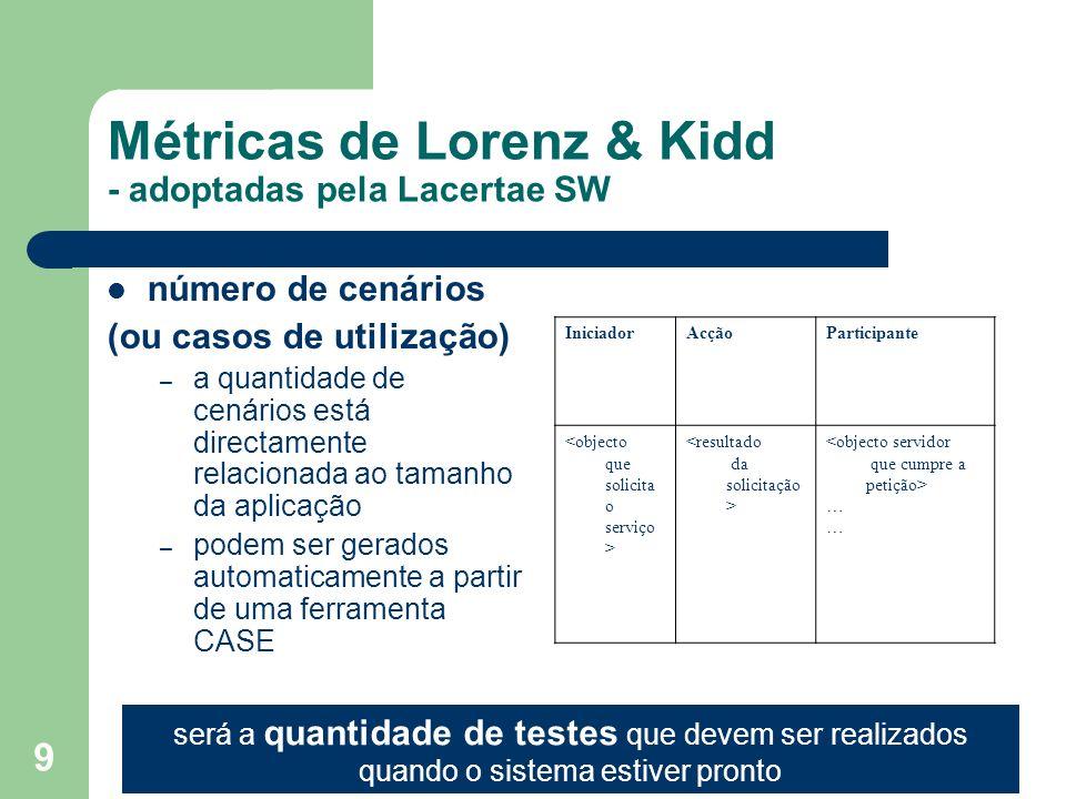 9 número de cenários (ou casos de utilização) – a quantidade de cenários está directamente relacionada ao tamanho da aplicação – podem ser gerados aut
