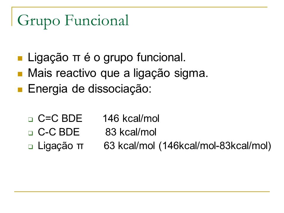 Descrição em termos de orbitais Ligações sigma à volta do C são hibridações sp 2.