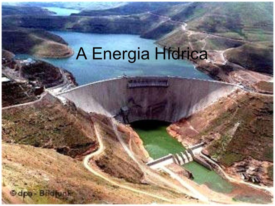 A Energia Hídrica