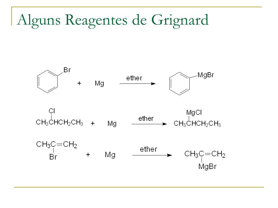 Alguns Reagentes de Grignard