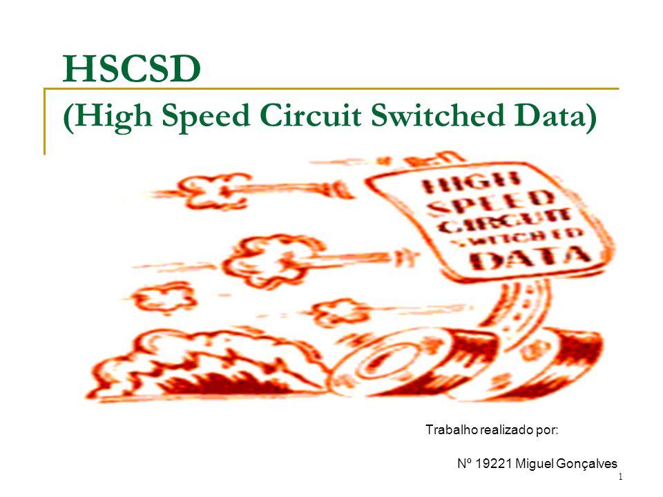 12 Arquitectura HSCSD (3) Para a transferência de dados (Um ) taxas distintas de transferência máxima por utilizador (depende protocolo da conexão) Utilizando o protocolo ISDN V.110 taxa máxima de transferência de 9,6 kbps por slot 38,4 kbps caso utilize 4 slots por transmissão Utilizando o protocolo ISDN V.120 taxa máxima de transferência de 14.4 kbps por slot 57.6 kbps caso utilize 4 slots por transmissão