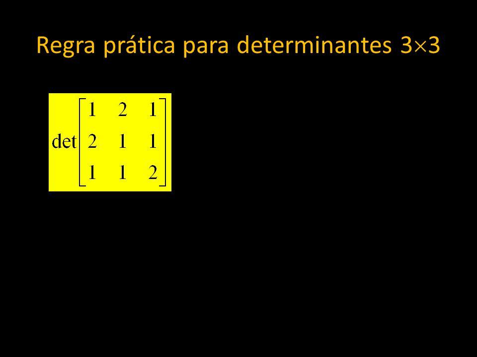 Regra prática para determinantes 3 3