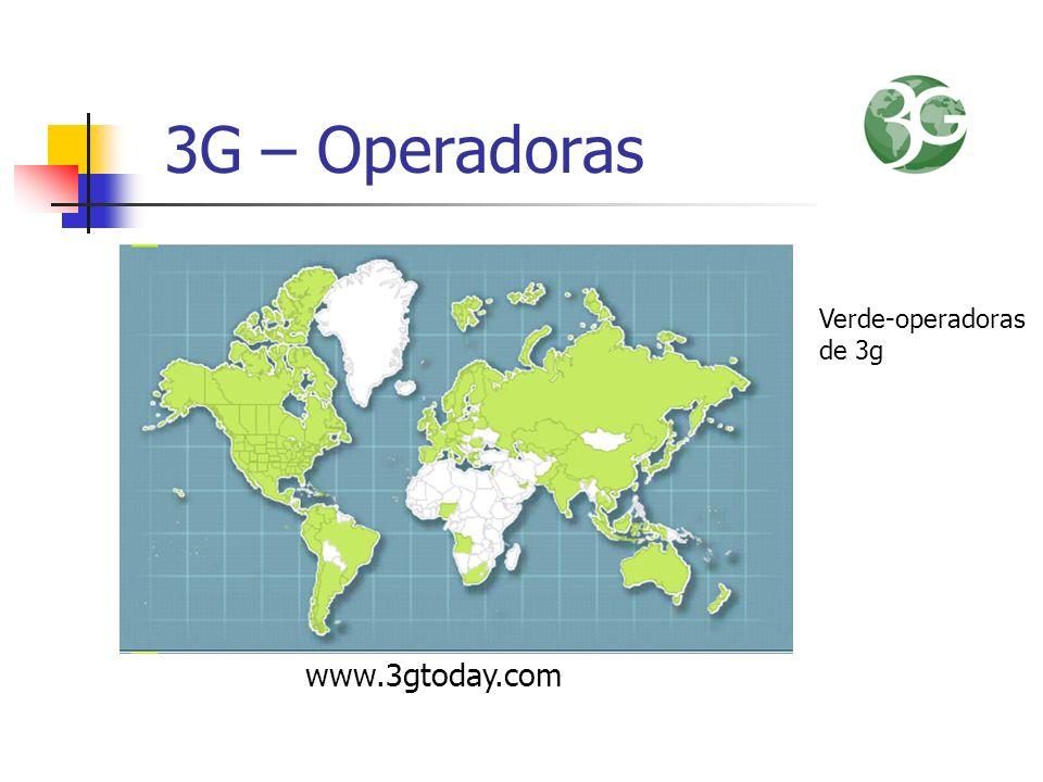 3G – Operadoras www.3gtoday.com Verde-operadoras de 3g