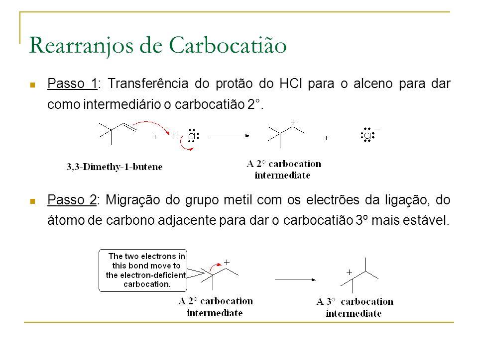 Passo 1: Transferência do protão do HCl para o alceno para dar como intermediário o carbocatião 2°.