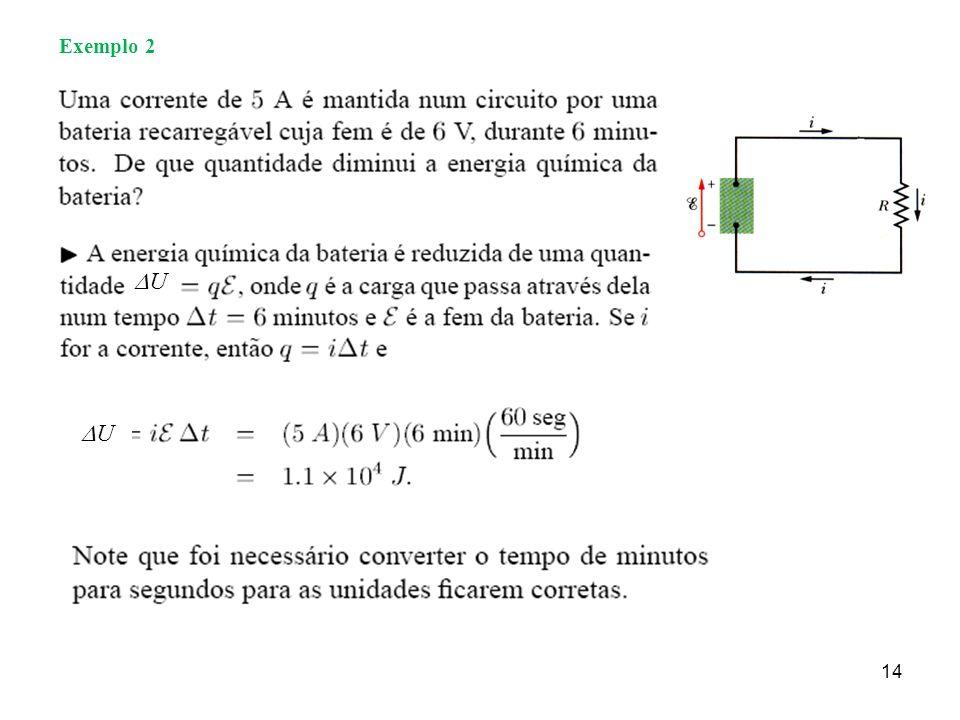 14 Exemplo 2 U U