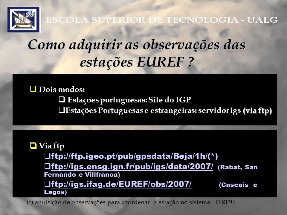 Como adquirir as observações das estações EUREF .