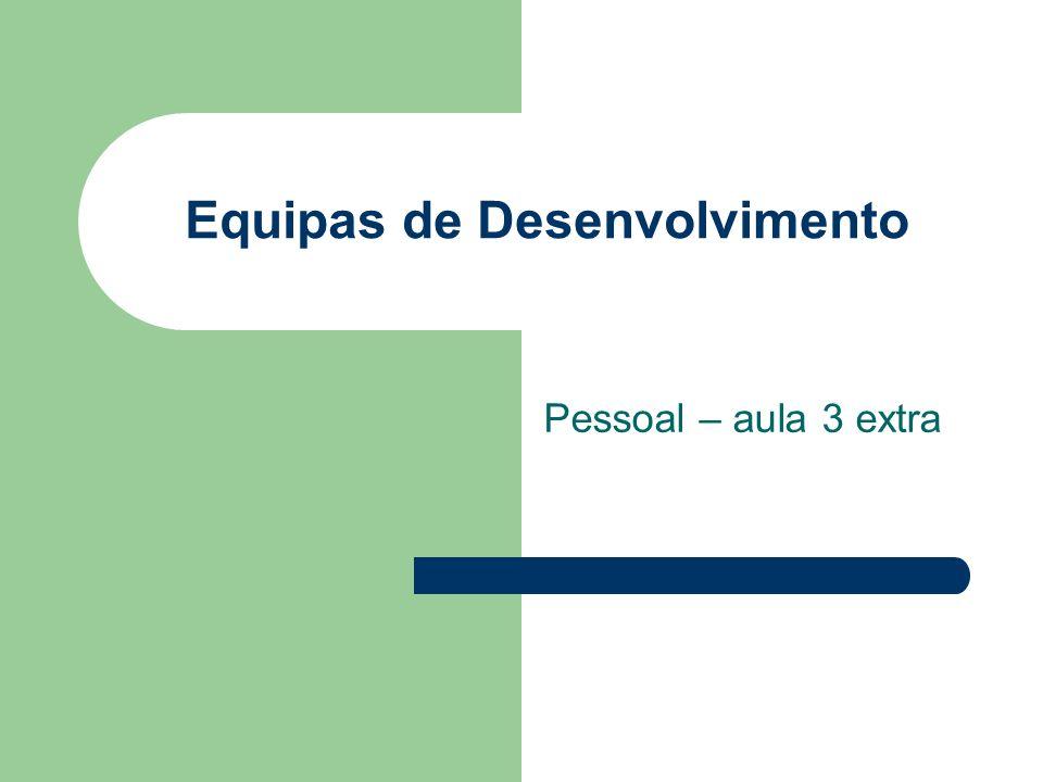 Equipas de Desenvolvimento Pessoal – aula 3 extra