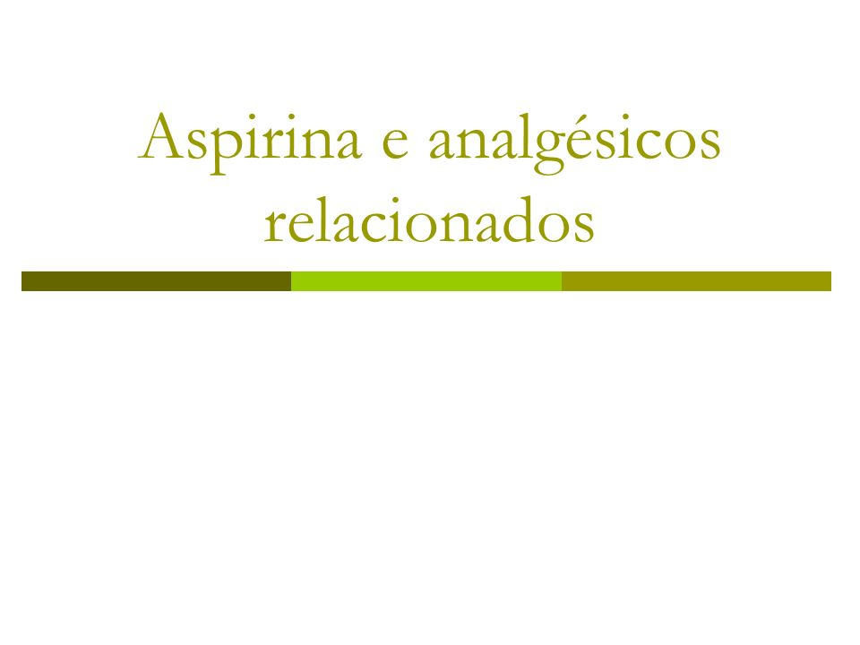 Aspirina (ASP) ASP é analgésico, antipirético e anti-inflamatório História Salicine é extraído da planta Salix sp (1827) Ácido salicilico foi extraído da mesma espécie em 1838; Em meados do séc XIX a salicina e o ácido salicilico foi usado na febre reumática pelas suas qualidades antipiréticas e anti- inflamatórias; A acetilação do ácido salicilico (feita por Dresser, 1890) formando-se o ácido acetilsalicilico, veio reduzir os efeitos laterais; ASP foi comercializada pela Baeyer como fármaco em 1899.