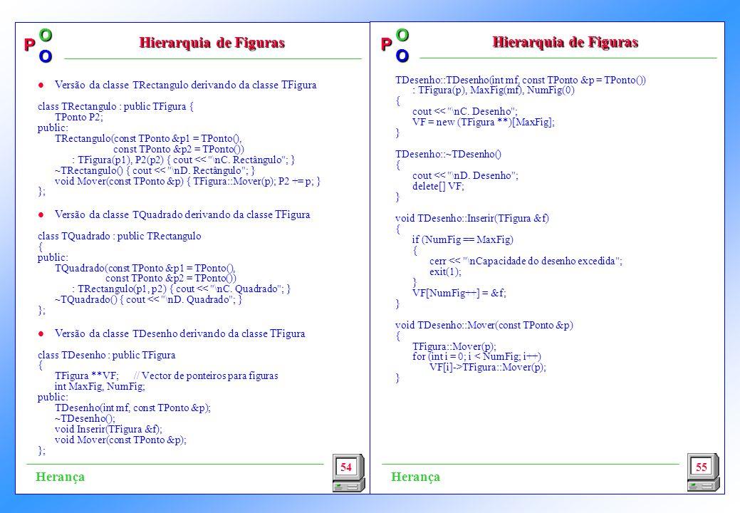 P OO P OO TDesenho::TDesenho(int mf, const TPonto &p = TPonto()) : TFigura(p), MaxFig(mf), NumFig(0) { cout << \nC.