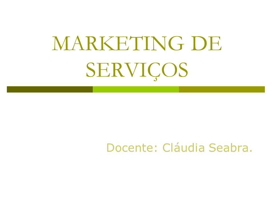 Formas de Classificação dos Serviços Grau de tangibilidade do processamento do serviço.