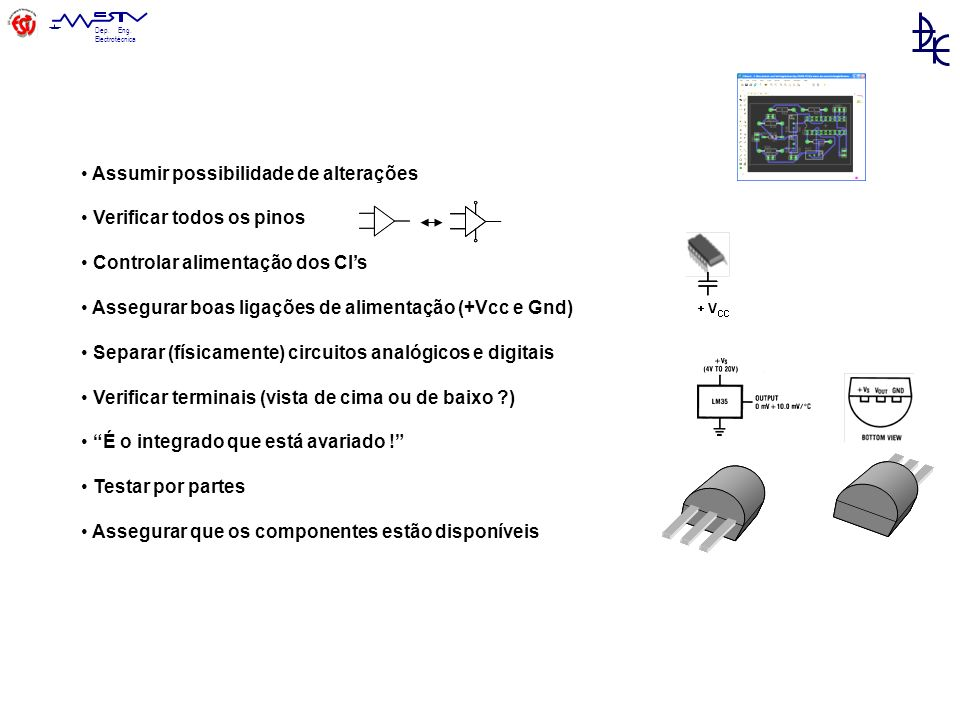 Dep. Eng. Electrotécnica Inserção de componentes (Schematic)