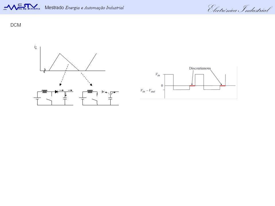 Electrónica Industrial Mestrado Energia e Automação Industrial iLiL DCM