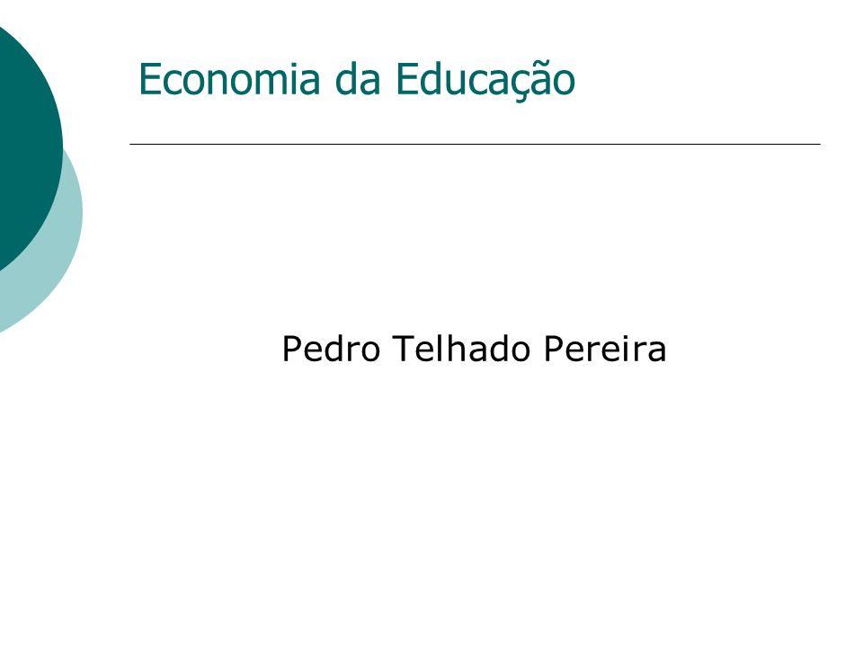 Economia da Educação Pedro Telhado Pereira