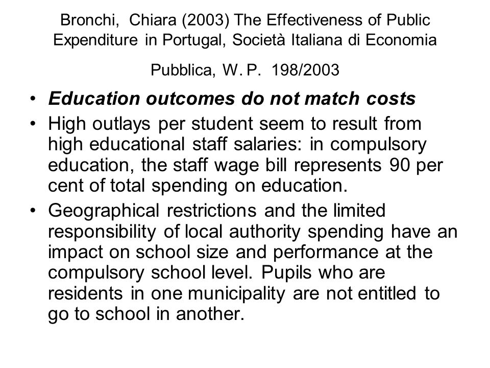 Bronchi, Chiara (2003) The Effectiveness of Public Expenditure in Portugal, Società Italiana di Economia Pubblica, W.