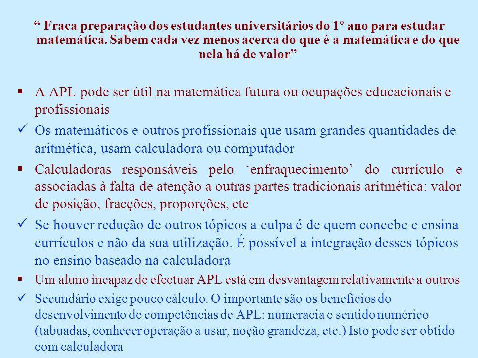 Fraca preparação dos estudantes universitários do 1º ano para estudar matemática.