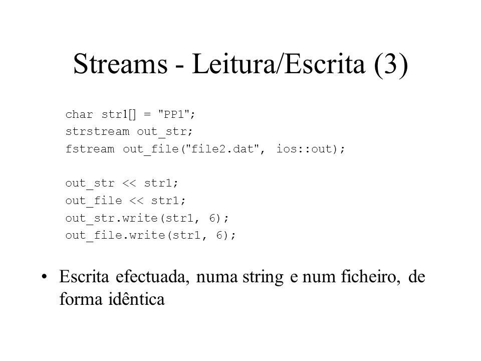 Streams - Leitura/Escrita (2) char str[10]; istrstream in_str(