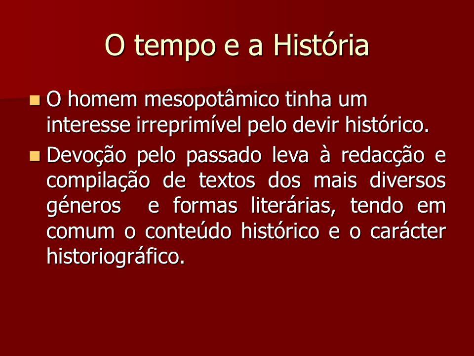 O Tempo e a História O devir histórico O devir histórico O passado, o presente e o futuro O passado, o presente e o futuro