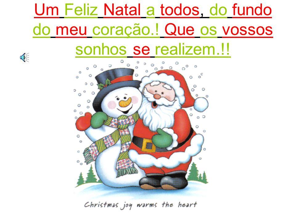 Então, resumindo, o Natal praticamente é a festa preferida das pessoas de toda parte do Mundo, especialmente para as crianças.! É um dia cheio de dive