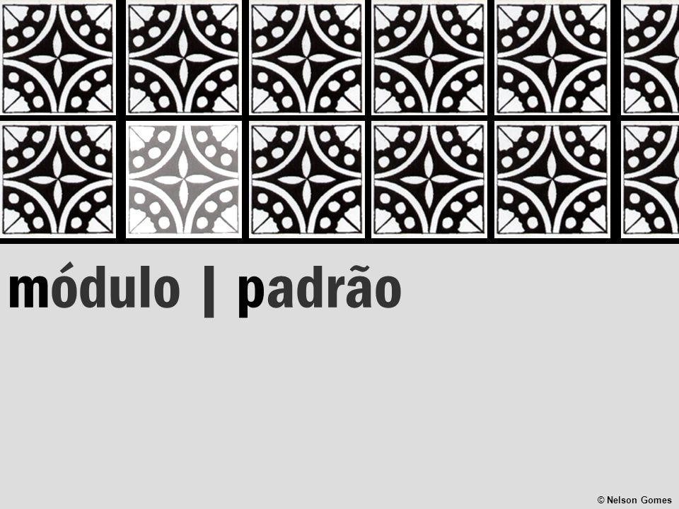 módulo | padrão © Nelson Gomes