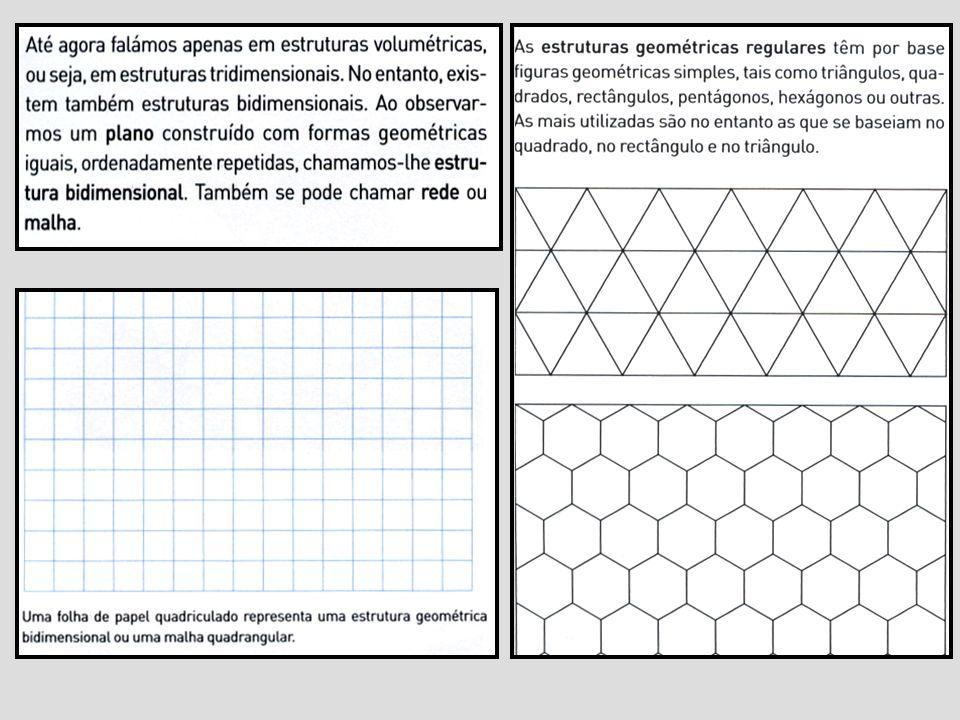 Estruturas irregulares Geométricas Não geométricas