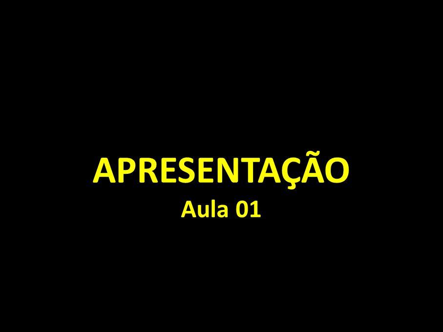 APRESENTAÇÃO Aula 01
